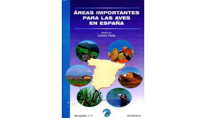 Áreas Importantes para las Aves en España. 2ª edición revisada y ampliada