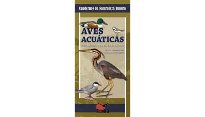 Aves acuáticas. Introducción a las especies ibéricas