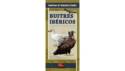 Buitres ibéricos. Introducción a todas las especies