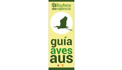 L'Albufera de València. Guía de aves
