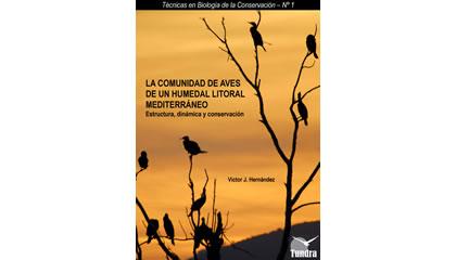 La comunidad de aves de un humedal litoral mediterráneo. Estructura, dinámica y conservación