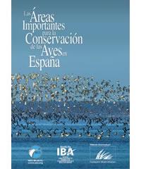 Las Áreas Importantes para la Conservación de las Aves en España 2011