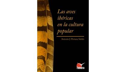 Las aves ibéricas en la cultura popular (2009)