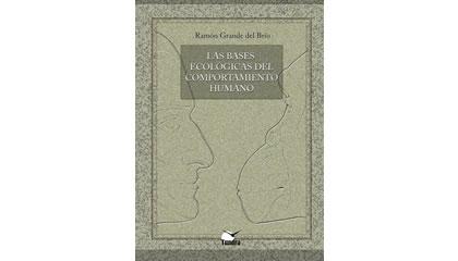 Las bases ecológicas del comportamiento humano (2009)