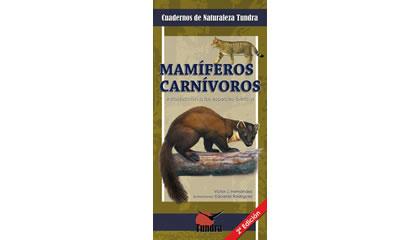 Mamíferos carnívoros. Introducción a las especies ibéricas
