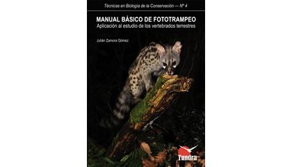 Manual básico de fototrampeo. Aplicación al estudio de los vertebrados terrestres