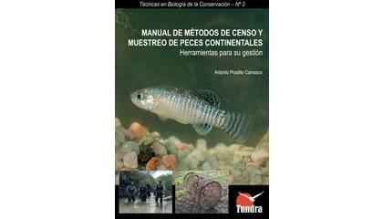 Manual de métodos de censo y muestreo de peces continentales. Herramientas para su gestión (2009)