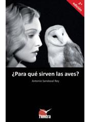 ¿Para qué sirven las aves -2ª EDICIÓN