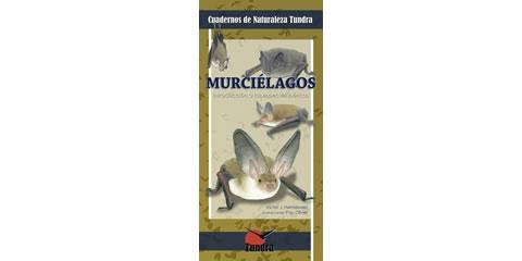Murciélagos. Introducción a las especies ibéricas