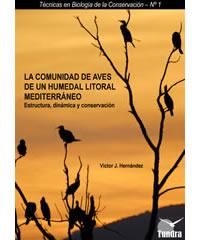 La comunidad de aves de un humedal litoral mediterráneo
