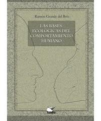 Las bases ecológicas del comportamiento humano