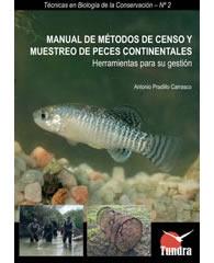 Manual de métodos de censo y muestreo de peces continentales