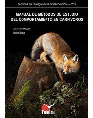 Manual de métodos de campo para el estudio del comportamiento en carnívoros (2015)