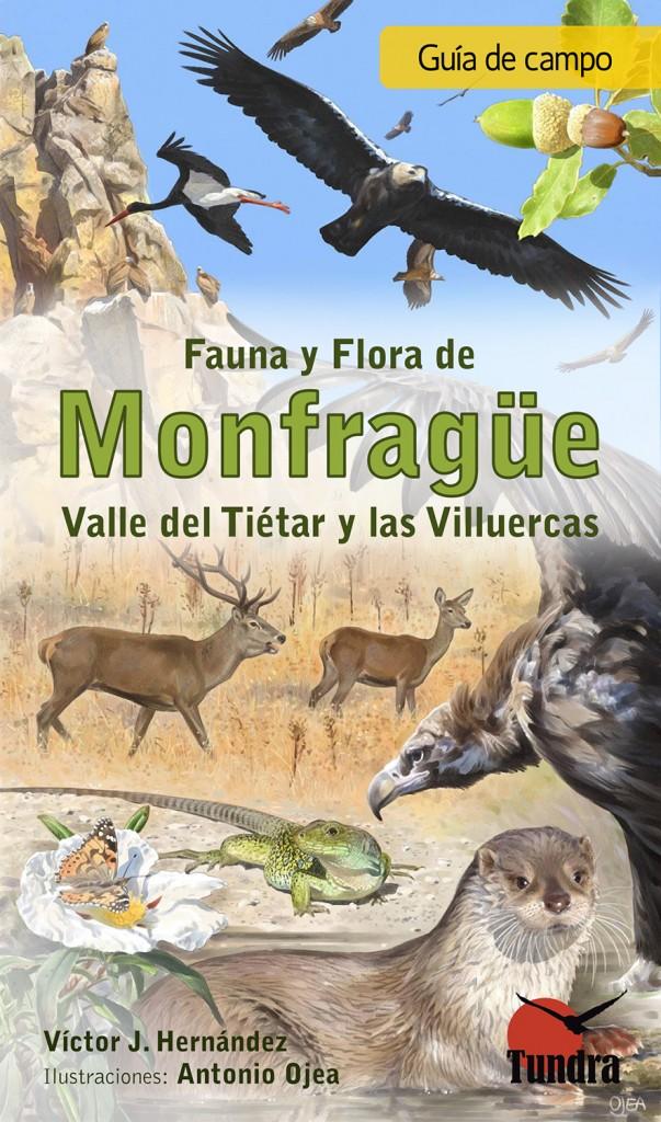 Guía de campo de fauna y flora de Monfragüe, Valle del Tiétar y Las Villuercas