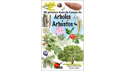 Mi primera Guía de Campo de Árboles y Arbustos