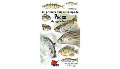 Mi primera Guía de Campo de Peces de agua dulce